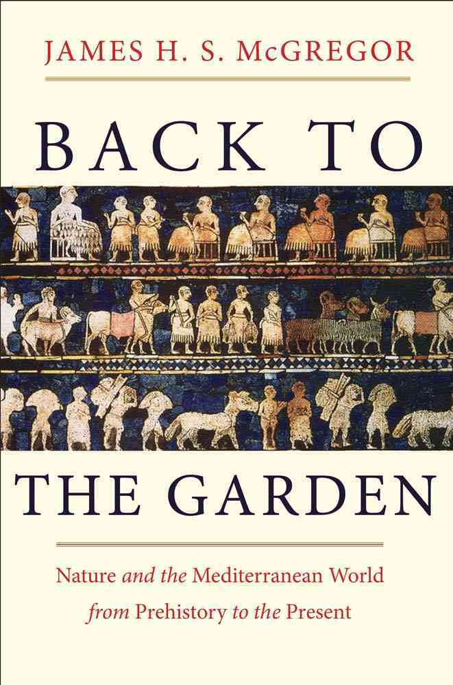 Back to the Garden By McGregor, James H. S.