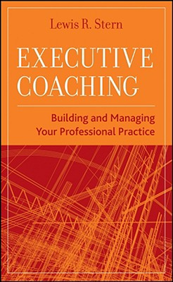 Executive Coaching By Stern, Lewis R.